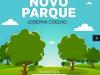 Inauguração do Parque Josefa Coelho acontecerá neste sábado (09)